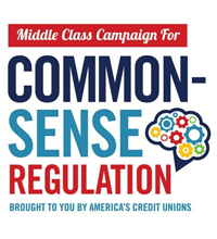 Middle Class Campaign for Common Sense Regulation Brought to you by america's credit unions