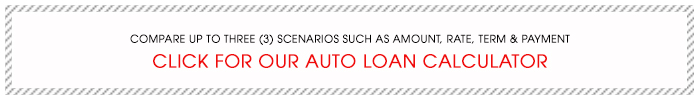 Compare up to three scenarios such as amount, rate, term & payment. Click for our auto loan calculator.