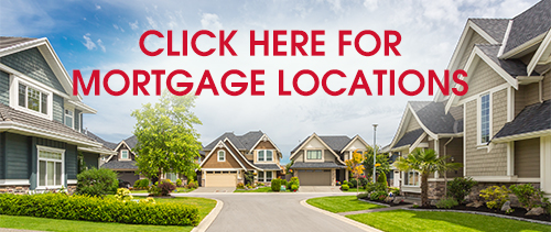 Click here for mortgage locations.