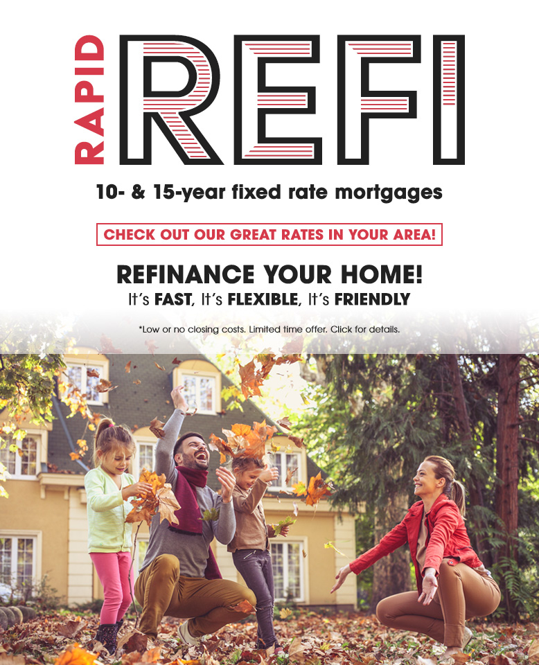 Rapid REFI 10- and 15-year fixed rate mortgages