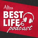 Best Life Podcast | Altra Federal Credit Union